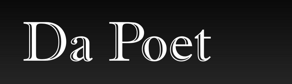 Da Poet